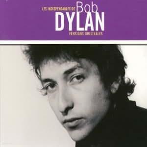 Les Indispensables de Bob Dylan