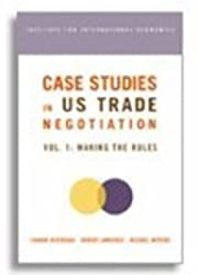 Case Studies in Us Trade Negotiation, Volume 1: Making the Rules by Robert Z. Lawrence (2006-10-30)