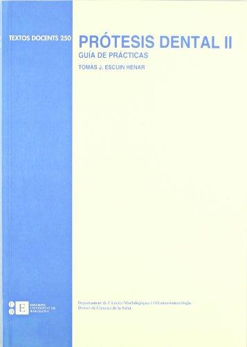 Protesis Dental Ii por Tomás José Escuin Henar