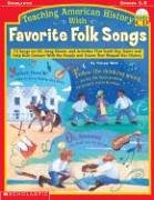 teaching-american-history-with-favorite-folk-songs-12-songs-on-cd-song-sheets-and-activities-that-te