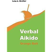 Verbal Aikido Vol. 2 - Orange Belt