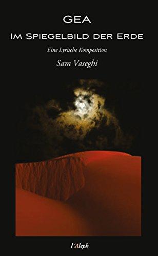 Gea - Im Spiegelbild Der Erde por Sam Vaseghi epub