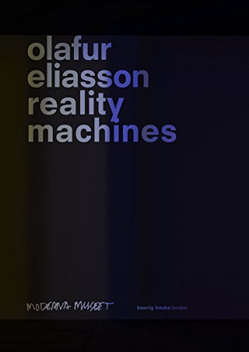 Olafur Eliasson : reality machines