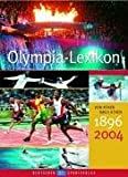 Olympia-Lexikon, Von Athen nach Athen 1896-2004 - Nicole Bitter
