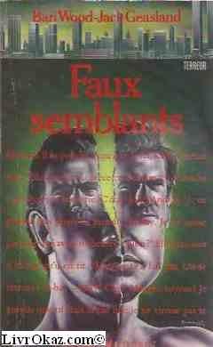Faux-semblants par Bari Wood, Jack Geasland