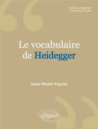 Le Vocabulaire de Heidegger