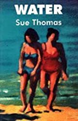 Water by Sue Thomas (1995-09-19)