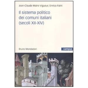Il sistema politico dei comuni italiani (secoli XII-XIV)