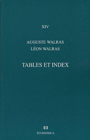 Oeuvres économiques complètes : Tome 14, Tables et index