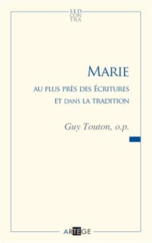 Marie au plus près des Écritures et dans la tradition