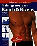 Trainingsprogramm Bauch & Bizeps, m. Stretch-Band - Christof Baur