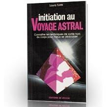 Initiation au voyage astral