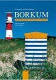 Borkum: Nordseeinsel unter weitem Himmel