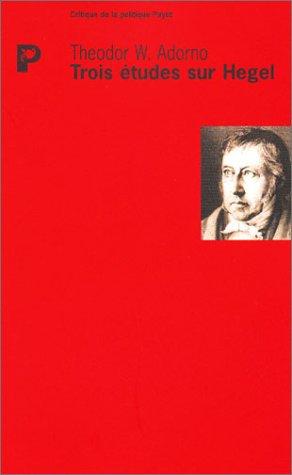 Trois études sur Hegel