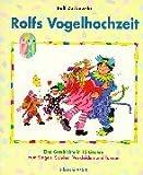 Rolfs Vogelhochzeit: Eine Geschichte in 12 Liedern zum Singen, Spielen, Verkleiden und Tanzen. ED 975 E
