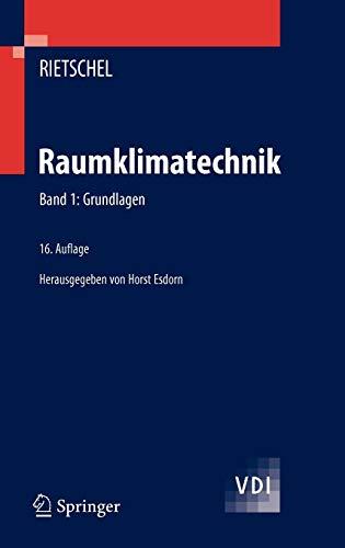 Raumklimatechnik: Grundlagen (VDI-Buch)