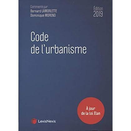 Code de l'urbanisme 2019: A jour de la loi Elan