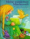 Meine wunderbare Märchenwelt. Die 20 schönsten Märchen der Brüder Grimm - Gebrüder Grimm