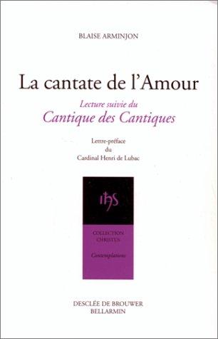 La Cantate de l'amour, lecture suivie du Cantique des cantiques par Blaise Arminjon