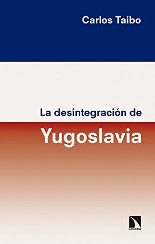 La desintegración de Yugoslavia (Mayor)