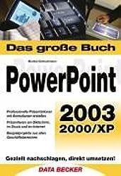 Das große Buch PowerPoint 2003.