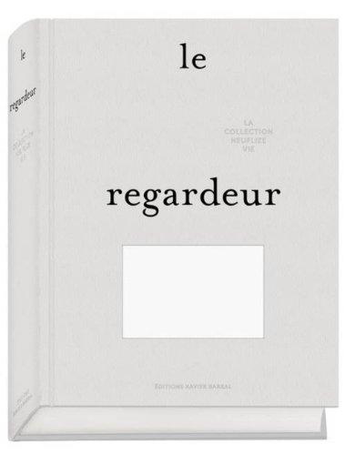 Le Regardeur - Collection Neuflize vie