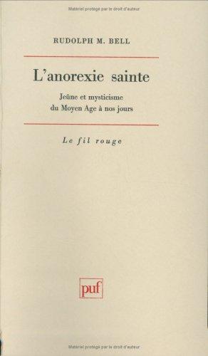 lanorexie-sainte-jeune-et-mysticisme-du-moyen-age-a-nos-jours