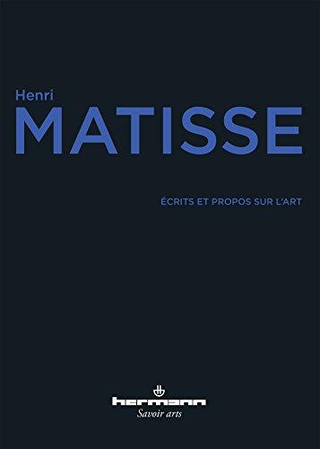 Écrits et propos sur l'art par Henri Matisse