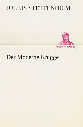 Der Moderne Knigge (TREDITION CLASSICS)