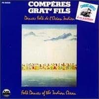 Folk Dances Of The Indian Ocean/ Comperes Grat'Fils - Danses Folk De L'Ocean Indien (UK Import)