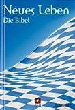 Neues Leben. Die Bibel (Taschenbibel Motiv Bayern)