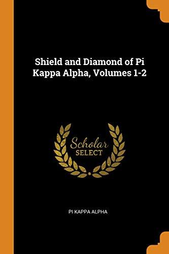 Shield and Diamond of Pi Kappa Alpha, Volumes 1-2 Diamond Shield