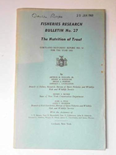 Fisheries research bulletin no.27: the nutrition of trout (Courtland Hatchery report no.32 for the year 1963)