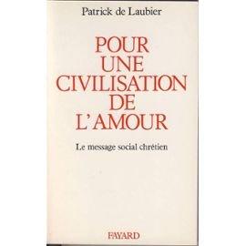 Pour une civilisation de l'amour. Le message social chrétien PDF Books