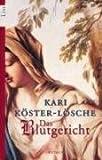 Das Blutgericht (Die Sachsen-Saga, Band 1) - Kari Köster-Lösche