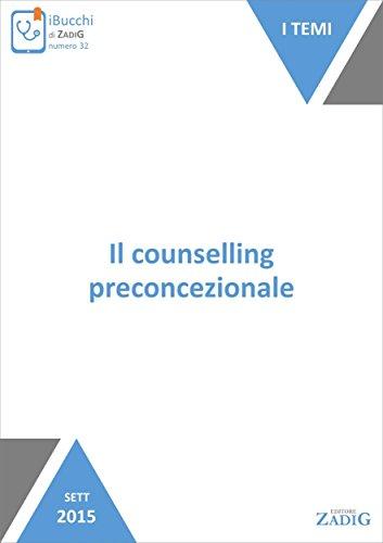 Il counselling preconcezionale (Italian Edition)
