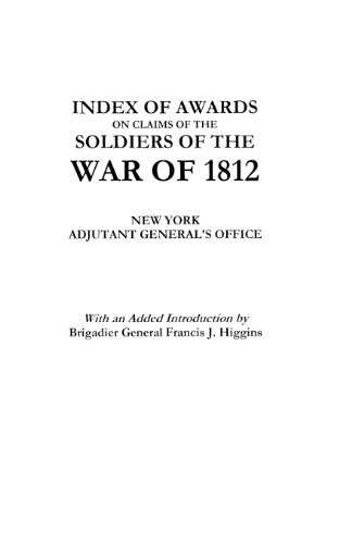 Index of Awards on Claims of the Soldiers of the War of 1812