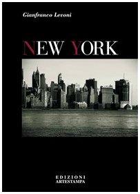 New York. Ediz. italiana e inglese (Le grandi città del mondo) por Gianfranco Levoni