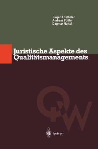 Juristische Aspekte des Qualitätsmanagements (Qualitätswissen)