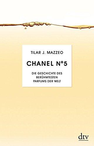 Chanel No. 5: Die Geschichte des berühmesten Parfums der Welt
