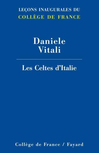 Les Celtes d'Italie par Daniele Vitali