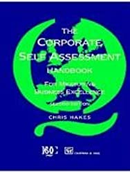 Corporate Self Assessment Handbook:For Measuring Business Excellence