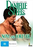 Now and Forever (Danielle Steel) Cheryl Ladd
