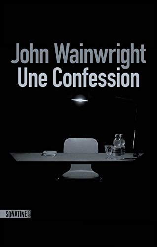 Une confession