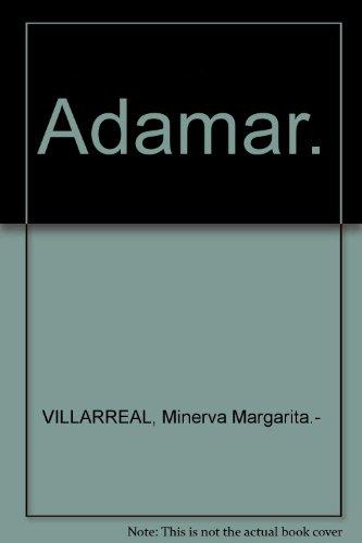 Adamar. [Tapa blanda] by VILLARREAL, Minerva Margarita.-
