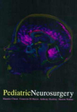 Pediatric Neurosurgery by Maurice Choux (1999-06-28)