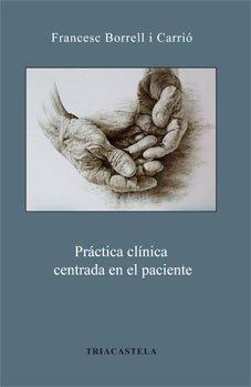 Práctica clínica centrada en el paciente (Humanidades médicas)
