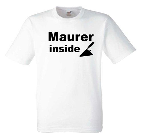 Maurer inside T661 Unisex T-Shirt Textilfarbe: weiß, Druckfarbe: schwarz