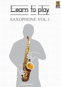 Super Audio Learn To Play Saxophone Vol. 1