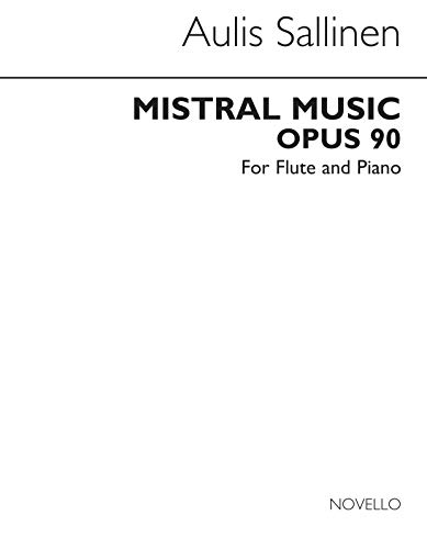 Aulis Sallinen: Mistral Music (Flte and Piano)